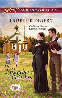 The Rancher's Courtship (Brides of Simpson Creek, #4)