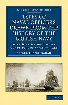 Types of Naval Officers Drawn from the History of the British Navy book cover