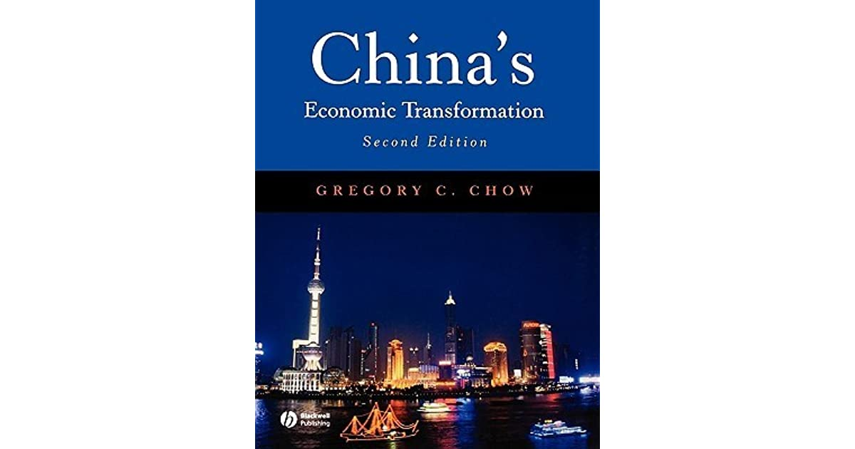 China's Economic Transformation by Gregory C. Chow