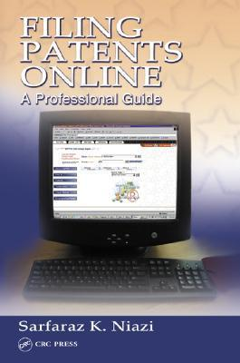 Filing Patents Online A Professional Guide
