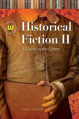 Historical Fiction II: A Guide to the Genre