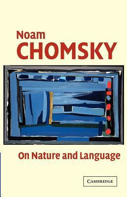 chomsky noam on nature and language