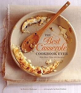 The Best Casserole Cookbook Ever