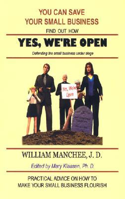 Yes, We're Open: Defending the Small Business Under Siege