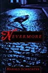 Nevermore by Harold Schechter
