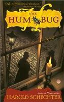 The Hum Bug (Edgar Allan Poe Mystery, #2)