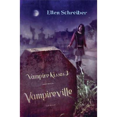 vampire kisses 3 vampireville