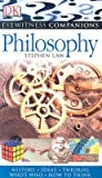 Philosophy: History, Ideas, Theories, Who's Who, How to Think (EYEWITNESS COMPANION GUIDES)