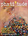 Phati'tude Literary Magazine, Vol. 2, No. 4, Winter 2011: Celebrating Black History Through Literature: From the Harlem Renaissance to Today