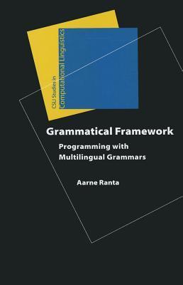 Grammatical Framework: Programming with Multilingual Grammars