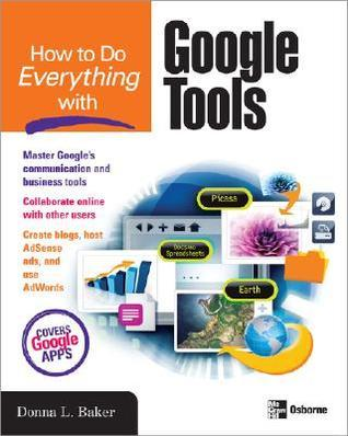 How to Do Everything with Google Tool