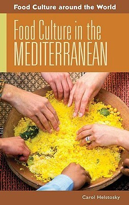 Food Culture in the Mediterranean