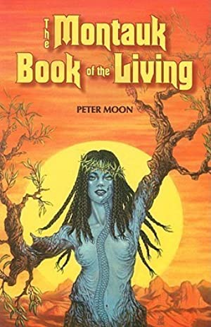 [ KINDLE ] ✽ The Montauk Book of the Living Author Peter Moon – Plummovies.info