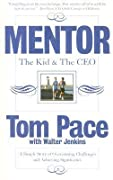 Mentor: The Kid & the CEO: A Simple Story of Overcoming Challenges and Achieving Significance