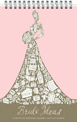 Bride Ideas: A Creative Wedding Journal and List Maker Stella Kim, Edwin Fotheringham