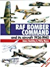 RAF Bomber Command and Its Aircraft, 1936-1940