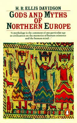 Cover of Gods and Myths of Northern Europe by Hilda Roderick Ellis Davidson