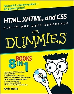 HTML XHTML and CSS All-in-One Desk Reference for Dummies (ISBN - 0470186275