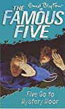 Five Go to Mystery Moor (The Famous Five, #13)