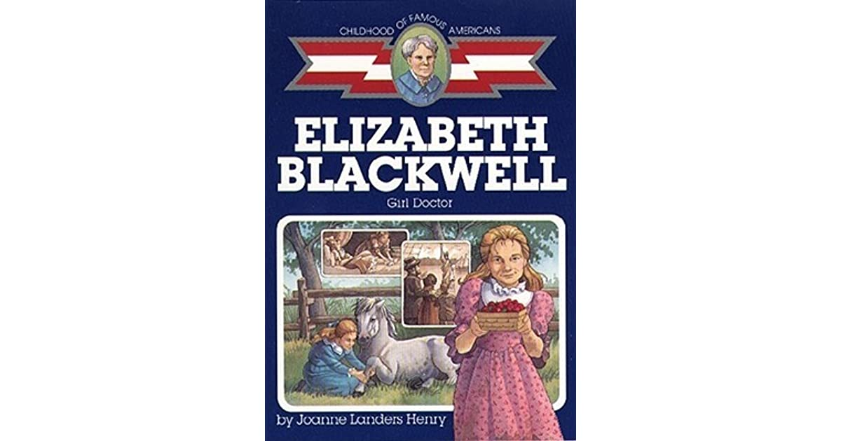 a biography of elizabeth blackwell an american doctor