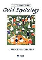 Introducing Child Psychology