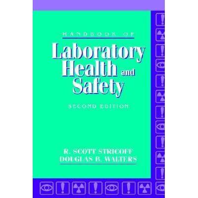 Handbook Of Laboratory Health And Safety By R Scott Stricoff