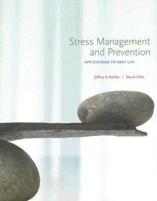 Stress Management and Prevention - Kottler, Jeffrey A