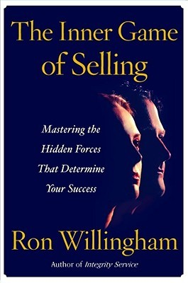 The Inner Game of Selling by Ron Willingham