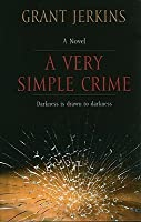 A Very Simple Crime