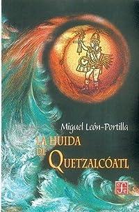 La Huida de Quetzalcoatl