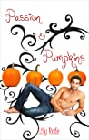 Passion & Pumpkins by Lily Rede