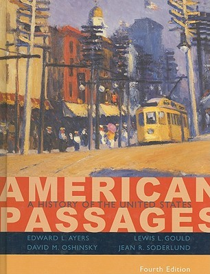 American Passages: A History of the United States, Volume I: to 1877