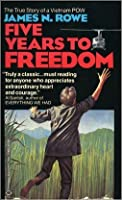 Five Years To Freedom