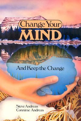 Change-Your-Mind-and-Keep-the-Change-Advanced-NLP-Submodalities-Inverventic