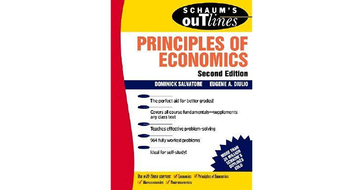 Schaums outline of principles of economics by dominick salvatore fandeluxe Image collections