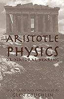 Physics, or Natural Hearing (William of Moerbeke Translation Series)