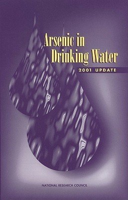 Arsenic in Drinking Water: 2001 Update