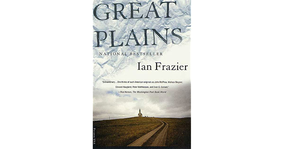 df7d5bf26 Great Plains by Ian Frazier