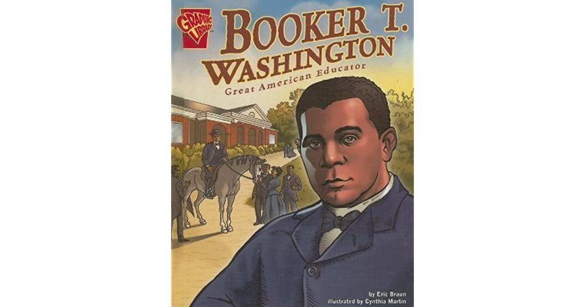the life and times of booker t washington The life and times of booker t washington has 1 rating and 1 review josh said: a largely uncritical hagiography, this book is sometimes charming, thoug the life and times of booker t washington has 1 rating and 1 review.