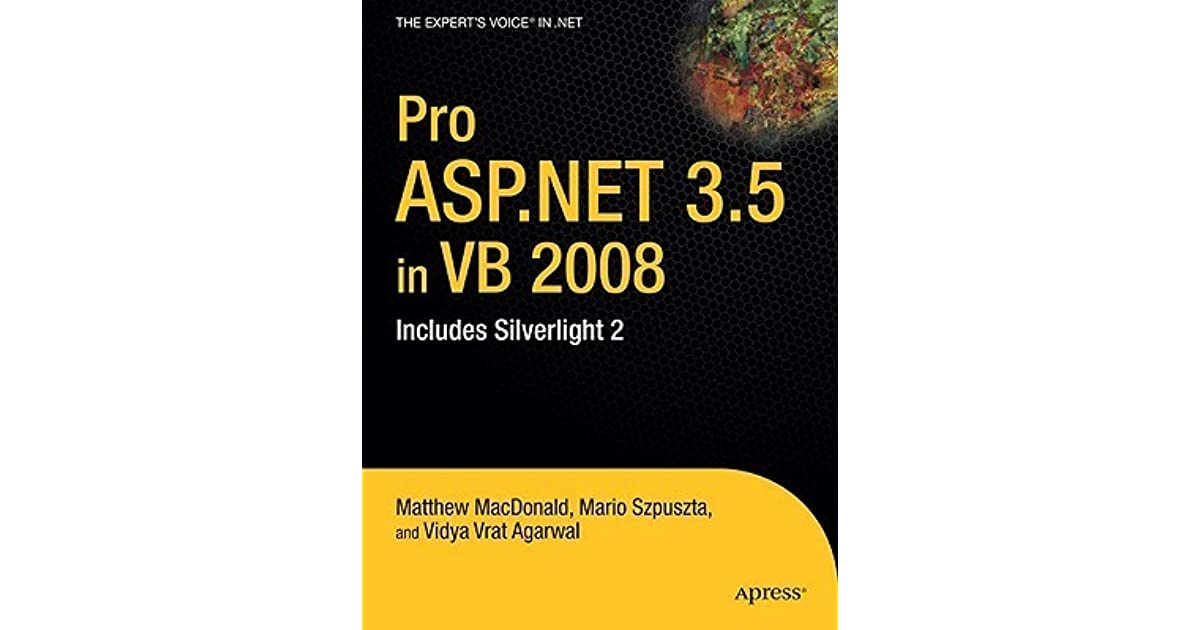Pro ASPNET 35 In VB 2008 Includes Silverlight 2 And The ADONET Entity Framework By Matthew MacDonald