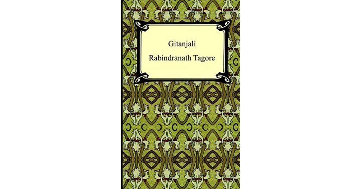 Gitanjali: Song Offerings by Rabindranath Tagore