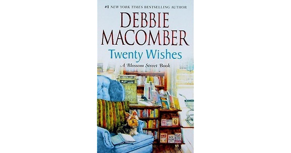 Twenty Wishes Blossom Street Bk 5, Debbie Macomber ...
