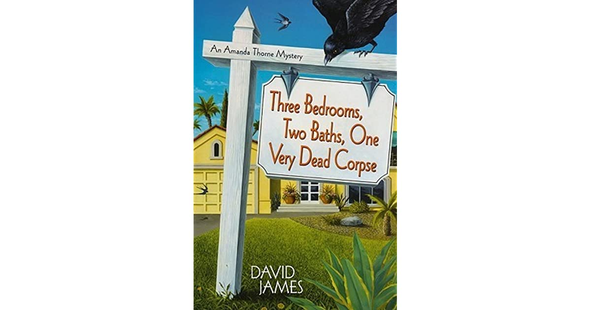 three bedrooms one corpse three bedrooms two baths one dead corpse by david 17519