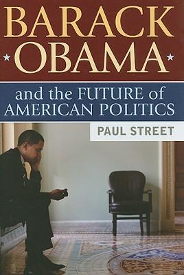 Barack Obama and the Future of American Politics