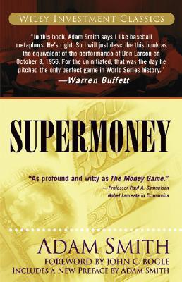 Supermoney (Investment Classics)