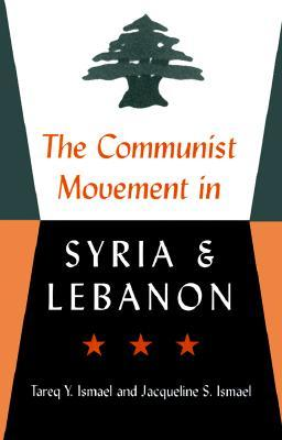 The Communist Movement in Syria and Lebanon