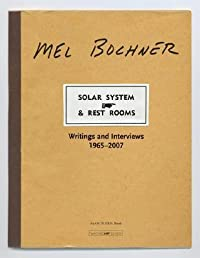 Solar System & Rest Rooms: Writings and Interviews, 1965--2007