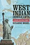 West Indian Immigrants by Suzanne Model