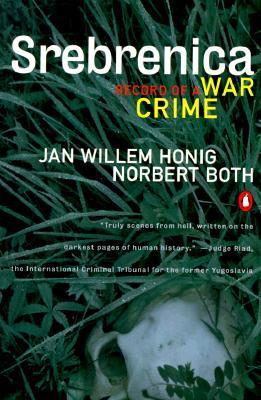 Srebrenica: Record of a War Crime