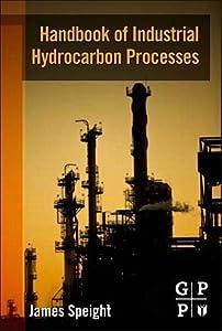 Handbook of Industrial Hydrocarbon Processes